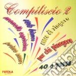 Compiliscio 2 cd musicale di ARTISTI VARI