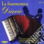 La Fisarmonica Diario Vol.3 cd musicale di ARTISTI VARI