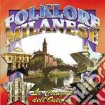 Folklore Milanese - Le Canzoni Dell'Osteria cd musicale di Artisti Vari
