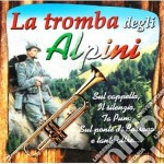Tromba Degli Alpini #01 cd musicale di AA.VV.