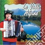 Le valli alpine cd musicale di De tomas oskar