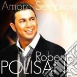 Roberto Polisano - Amore Semplice cd musicale di POLISANO ROBERTO