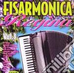 Fisarmonica Regina Vol.3 cd musicale di Artisti Vari