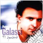 Pietro Galassi - Ti Sposero' cd musicale di GALASSI PIETRO