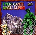 I VERI CANTI DEGLI ALPINI VOL.1 cd musicale di ARTISTI VARI