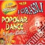 VOL. 18 - POPOLAR DANCE                   cd musicale di Girasoli I
