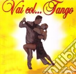 Vai col tango cd musicale di ARTISTI VARI