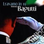 Orchestra Bagutti - Eravamo In 19 cd musicale di Orchestra Bagutti