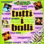 Tutti I Balli #03 cd musicale di ARTISTI VARI