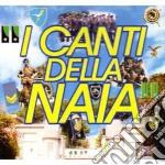 Canti Della Naia cd musicale di ARTISTI VARI