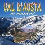 Val D'Aosta In Musica cd musicale di Artisti Vari