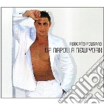 Roberto Polisano - Da Napoli A New York cd musicale di POLISANO ROBERTO