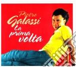 Pietro Galassi - La Prima Volta cd musicale di GALASSI PIETRO