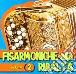 FISARMONICHE ALLA RIBALTA VOL.2 cd musicale di AA.VV.