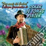 Oskar De Tomas Pinter - Dai Monti Del Cadore cd musicale di DE TOMAS OSKAR