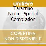 SPECIAL COMPILATION                       cd musicale di TARANTINO PAOLO
