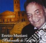 Musiani Enrico - Madonnella De Trastevere cd musicale di MUSIANI ENRICO