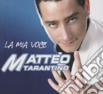 LA MIA VOCE cd musicale di Matteo Tarantino