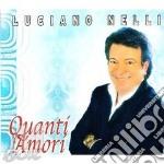 Quanti amori cd musicale di Luciano Nelli