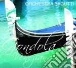 Orchestra Bagutti - Gondola Veneziana cd musicale di ORCHESTRA BAGUTTI
