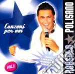 Roberto Polisano - Canzoni Per Voi Vol.3 cd musicale di POLISANO ROBERTO
