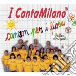 Canzon per fioeu cd musicale di Cantamilano I