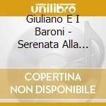 SERENATA ALLA MAMMA                       cd musicale di GIULIANO & I BARONI