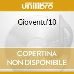 Gioventu'10 cd musicale di FISORCHESTRA G.VERDI