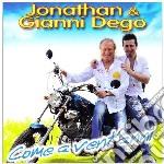 Jonathan & Gianni Dego - Come A Vent'anni cd musicale di DEGO GIANNI & JONATH