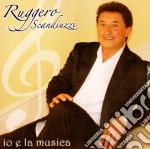 IO E LA MUSICA                            cd musicale di SCANDIUZZI RUGGERO