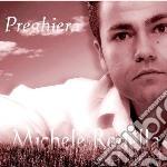 Rodella Michele - Preghiera cd musicale di RODELLA MICHELE