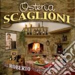 Scaglioni Roberto - Osteria cd musicale di OSTERIA SCAGLIONI