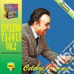 Luciano Tajoli - Celebri Canzoni #02 cd musicale di Luciano Tajoli