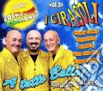 VOL.25 - A TUTTO BALLO- BALLI DI GRUPPO   cd musicale di Girasoli I