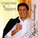 Scandiuzzi Ruggero - Canzoni & Rarità cd musicale di SCANDIUZZI RUGGERO