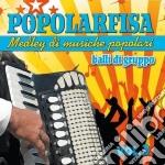 POPOLARFISA VOL.3                         cd musicale di AA.VV.