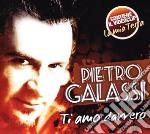 Pietro Galassi - Ti Amo Davvero cd musicale di Pietro Galassi