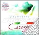 CAREZZE                                   cd musicale di Orchestra Bagutti