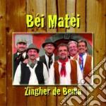 Bei Matei - Zingher De Bema cd musicale di BEI MATEI