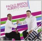 Paolo Bertoli / Alberto Kalle - Coppia D'Assi cd musicale di BERTOLI/KALLE