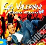Gio' Valeriani - Cico Cico cd musicale di VALERIANO GIO'