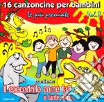 16 Canzoncine Per Bambini Vol.8 Le Più Premiate cd musicale di Artisti Vari