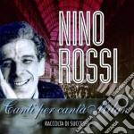 Nino Rossi - Canti Per CantaMilan - Raccolta Di Successi cd musicale di ROSSI NINO