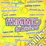 Festival ballo in riviera cd musicale di Artisti Vari