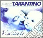 Matteo Tarantino - Rugiada cd musicale di Matteo Tarantino