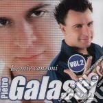 Pietro Galassi - Le Mie Canzoni Vol.2 cd musicale di Pietro Galassi