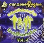 La canzone regina vol.4 cd musicale di Artisti Vari
