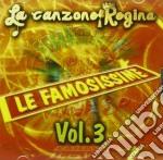 Vari - Le Famosissime Vol 3 cd musicale di Artisti Vari