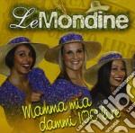Mamma mia dammi 100 lire cd musicale di Mondine Le