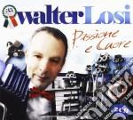 Losi Walter - Passione E Cuore cd musicale di Walter Losi
